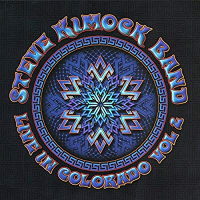 Steve Kimock Band: Live in Colorado Vol 2